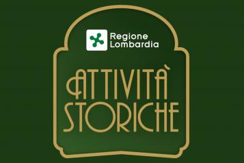 REGIONE LOMBARDIA - RICONOSCIMENTO DELLE ATTIVITA' STORICHE E DI TRADIZIONE